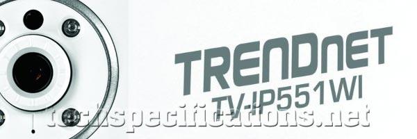 IP TRENDnet Wireless N TV-IP551WI Security Camera Specs